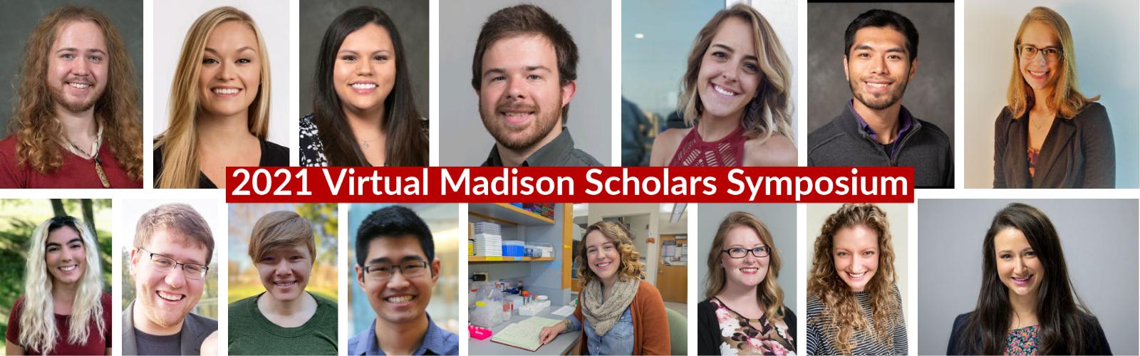 Virtual Madison Scholars Symposium Headshots of all Presenters